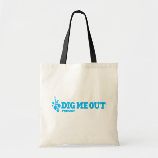 Dig Me Out Cotton Tote Bag