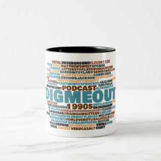 Dig Me Out Word Cloud Two-Tone Mug