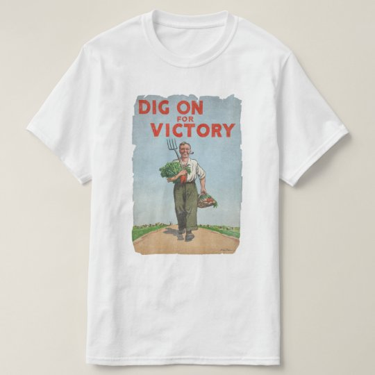 Dig on for Victory WW2 Era Vintage Gardening T-Shirt