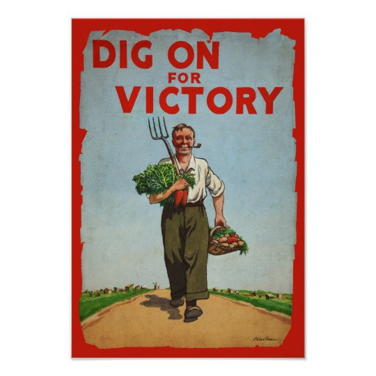 Dig on for Victory WW2 Era Vintage Poster