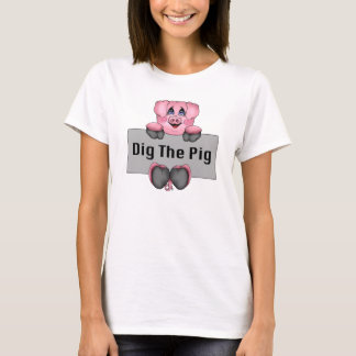 Dig The Pig Ladies T-Shirt
