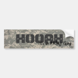 digital, HOOAH, It's an ARMY thing. Bumper Stickers