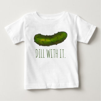 Dill (Deal) With It Green Pickle Pickles Baby Tee