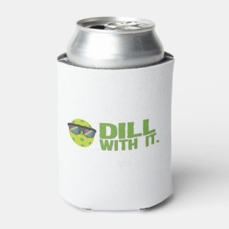"""Dill With It"" Pickleball Can Cooler"