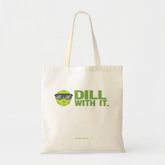 """Dill With It"" Pickleball Tote Bag"
