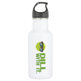 """Dill With It"" Pickleball Water Bottle"