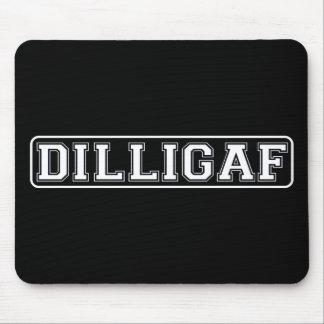 "DILLIGAF – Funny, Rude ""Do I look like I Give A ."" Mouse Pad"