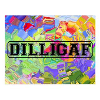 """DILLIGAF – Funny rude """"Do I look like I Give A"""" Postcard"""