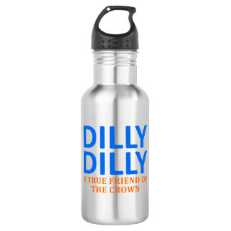 Dilly Dilly A True friend of the crown 532 Ml Water Bottle