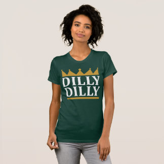 Dilly Dilly Gold T-Shirt