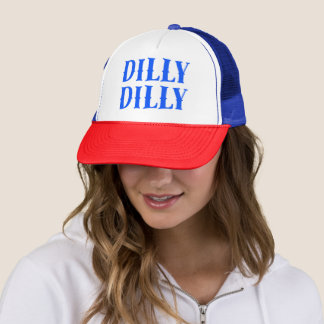 Dilly Dilly Trucker Hat