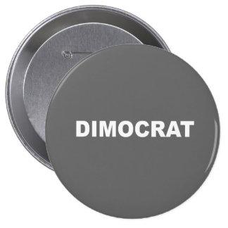 Dimocrat Pinback Button