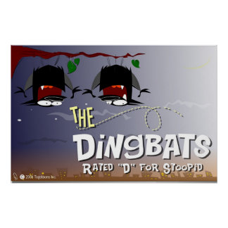 DingBat Colossal sized poster!!!
