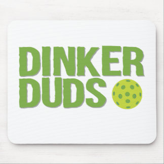 Dinker Duds Mouse Pad