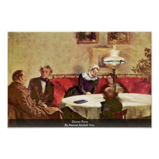 Dinner Party By Menzel Adolph Von Posters