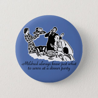 Dinner Party Head on a Platter 6 Cm Round Badge
