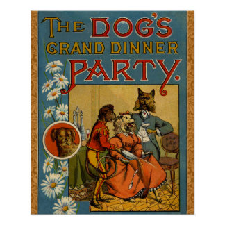 Dinner Party Vintage dogs Posters