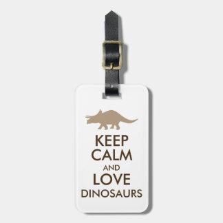 Dinosaur Lover Gift Keep Calm Triceratops Custom Bag Tag