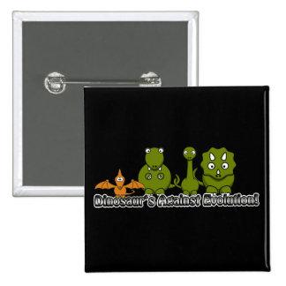 Dinosaurs Against Evolution 15 Cm Square Badge