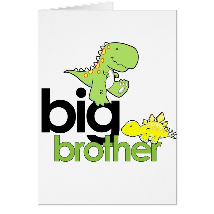 dinosaurs big brother greeting card