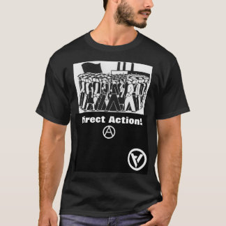 direct action! t-shirt