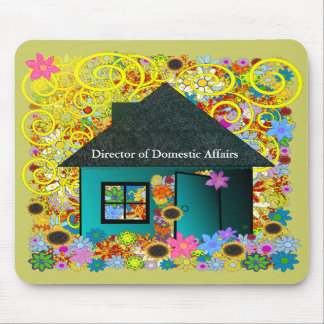 Director of Domestic Affairs - MousePad