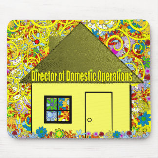 Director of Domestic Operations Mouse Pad