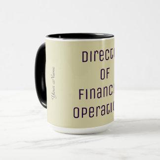 """Director of Financial Operations"" Mug"