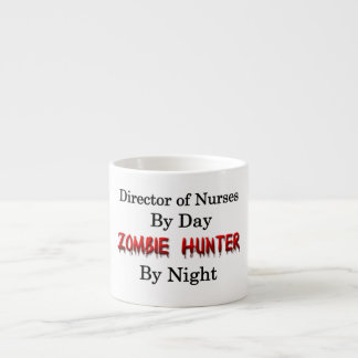 Director of Nurses/Zombie Hunter Espresso Cup