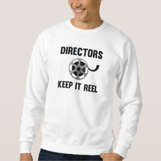 Directors Keep It Reel Sweatshirt
