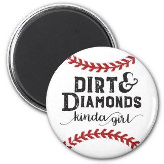 Dirt and Diamonds Kind Of Girl Softball Theme Magnet