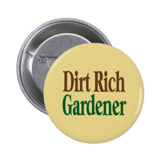 Dirt Rich Gardener 6 Cm Round Badge