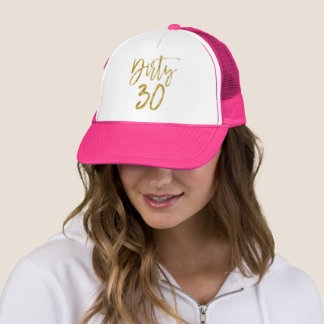 Dirty 30 Birthday Gold Foil and Pink Trucker Hat