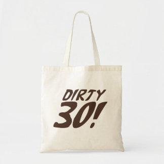 Dirty 30 budget tote bag