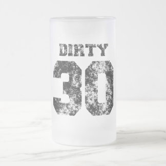 Dirty 30 Frosted Glass Beer Mugs
