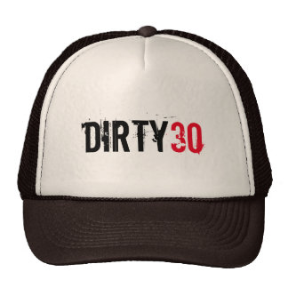 DIRTY 30 THIRTY BIRTHDAY CAP