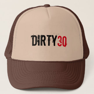 DIRTY 30 THIRTY BIRTHDAY TRUCKER HAT