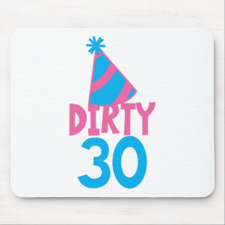 Dirty 30 with cute birthday hat mouse pad