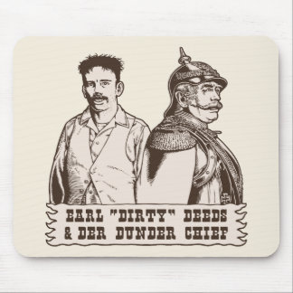 Dirty Deeds & Der Dunder Chief Mouse Pad