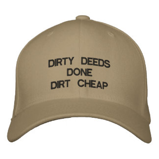 DIRTY DEEDS DONE DIRT CHEAP EMBROIDERED HAT