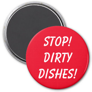 Dirty Dishes. Beware! Magnet
