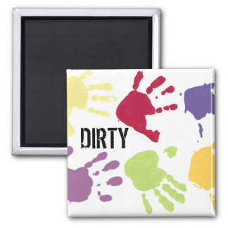 DIRTY hands Dishwasher Magnets