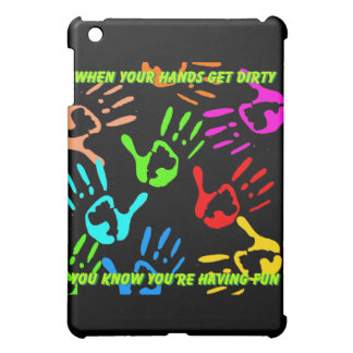 Dirty hands having fun iPad mini cover