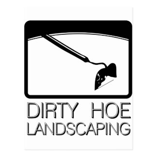 Dirty Hoe Lanscaping Postcard