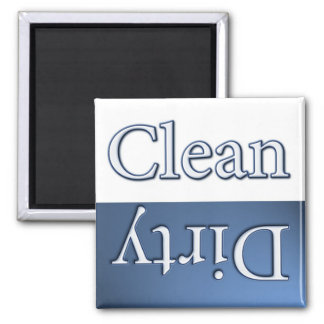 Dirty or Clean Dish Washer Square Magnet