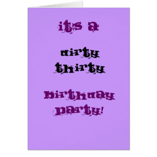 Dirty Thirty Birthday Party Greeting Card