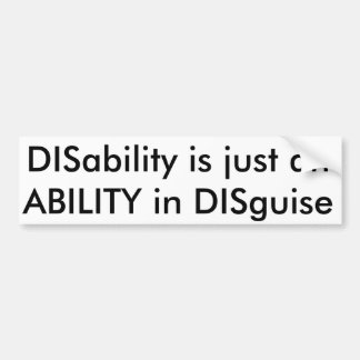 Disability Disguise bumper sticker