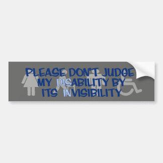 Disability/INvisibility...RSD/CRPS Bumper Sticker