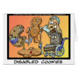 Disabled Cookies Funny Gifts & Collectibles Greeting Card