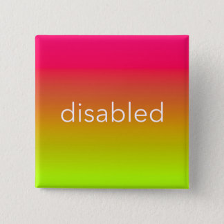 Disabled - Pink & Yellow Neon Gradient 15 Cm Square Badge